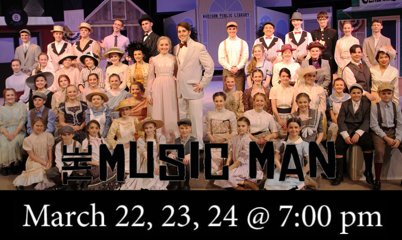 Music Man - March 22, 23, 24 @ 7:00 p.m.