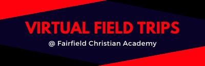 FCA Virtual Field Trips